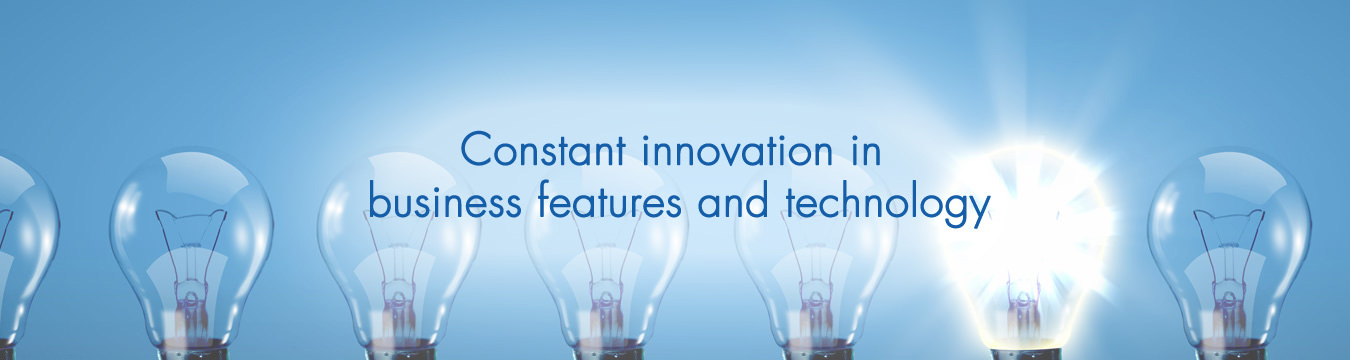 constant innovation in business features and technology